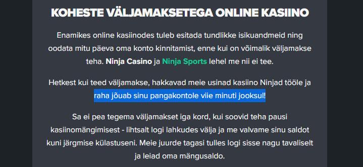 Ninja Casino kiirkasiino näide. Ninja Casino kiirkasiino maksab raha pangakontole välja 5 minutiga!