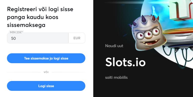 Eestis lubatud registreerimisvaba kasiino Slots.io - Lihtsalt tee sissemakse ja automaatselt avatakse konto.